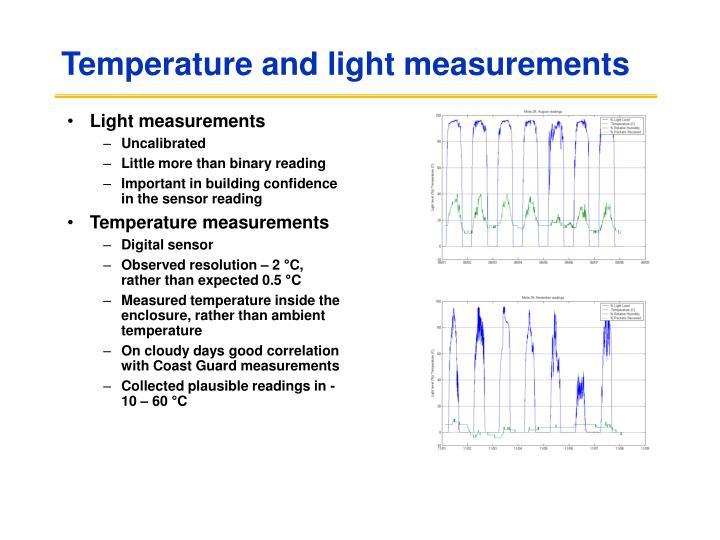 Temperature and light measurements