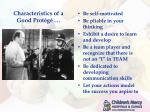 characteristics of a good prot g