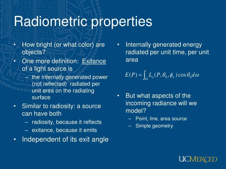 Radiometric properties