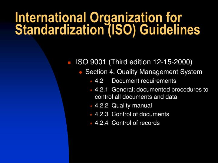 International Organization for Standardization (ISO) Guidelines