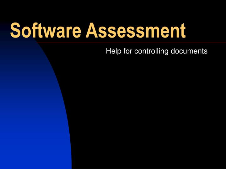 Software Assessment