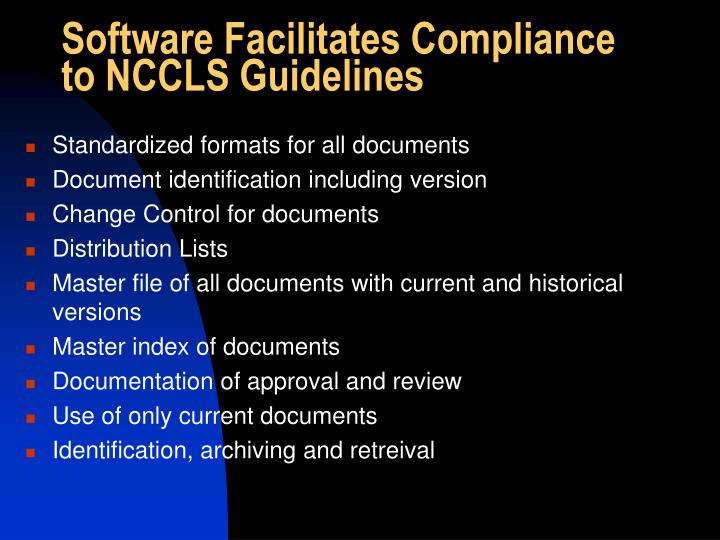 Software Facilitates Compliance to NCCLS Guidelines