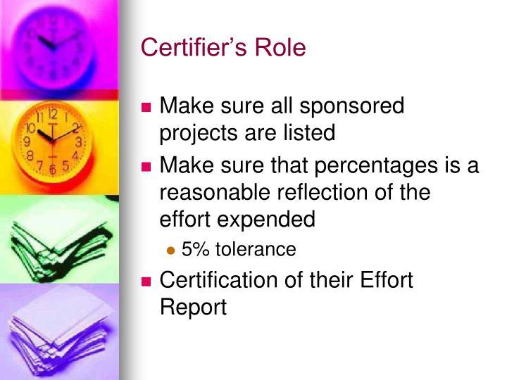 Certifier's Role