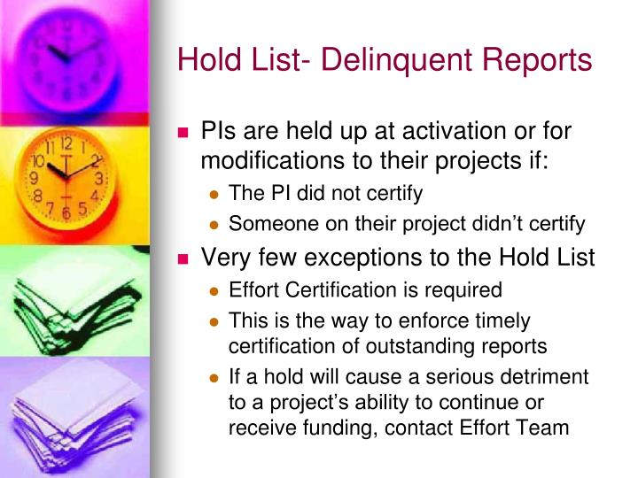 Hold List- Delinquent Reports