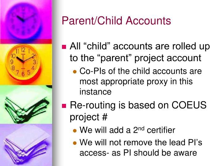 Parent/Child Accounts