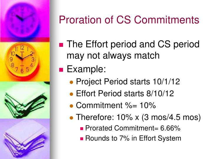 Proration of CS Commitments
