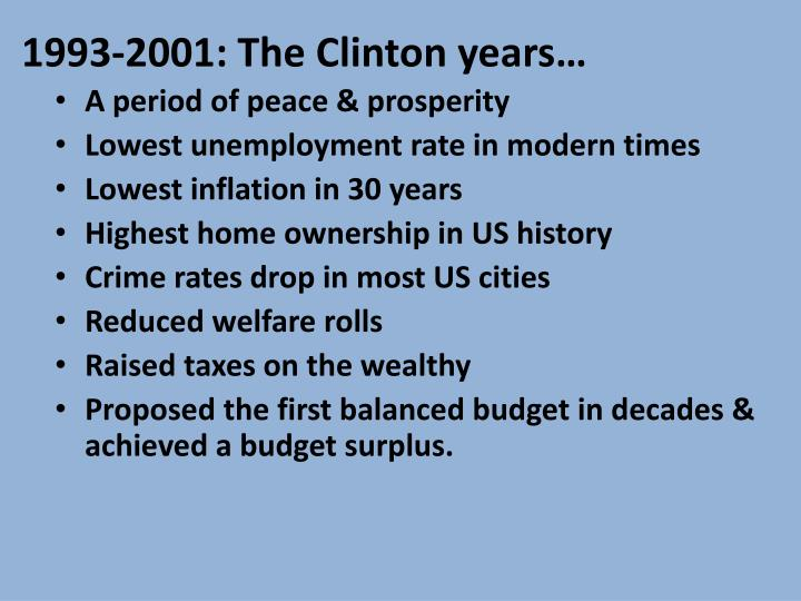 1993-2001: The Clinton years…