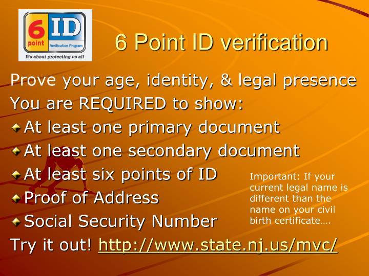 6 Point ID verification
