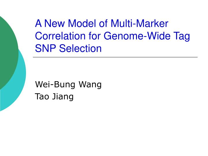 A new model of multi marker correlation for genome wide tag snp selection