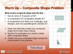 warm up composite shape problem