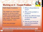 working on it carpet problem