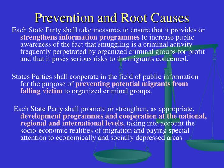 Prevention and Root Causes