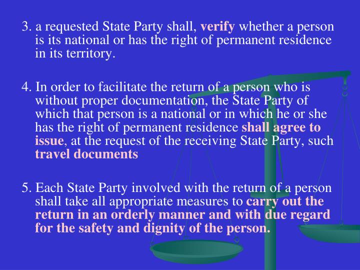 3. a requested State Party shall,