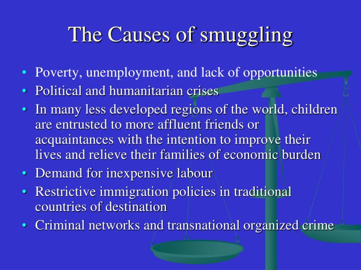 The Causes of smuggling