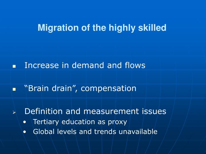 Migration of the highly skilled