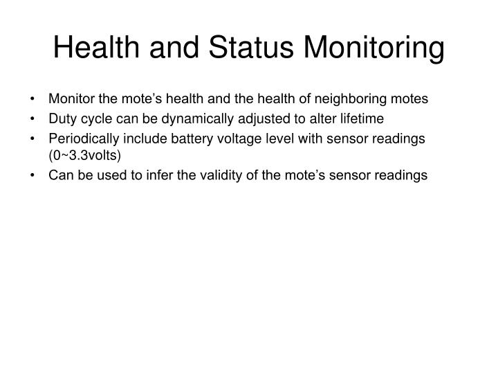 Health and Status Monitoring