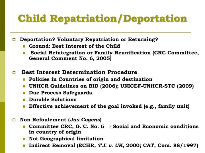 Child Repatriation/Deportation