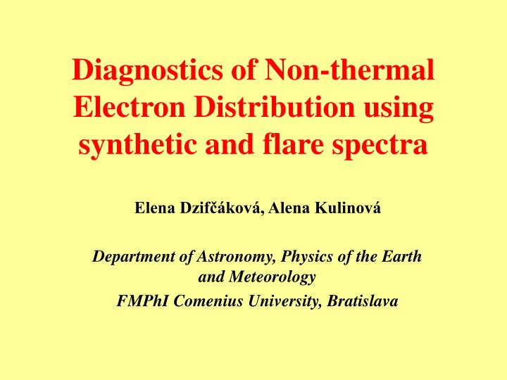 Diagnostics of non thermal electron distribution using synthetic and flare spectra