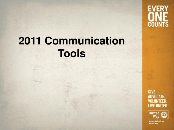 2011 Communication Tools
