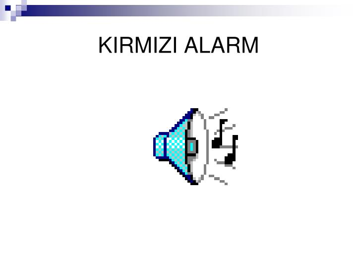 KIRMIZI ALARM