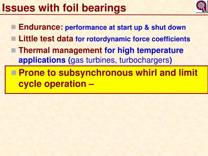 Issues with foil bearings