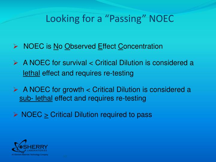 """Looking for a """"Passing"""" NOEC"""