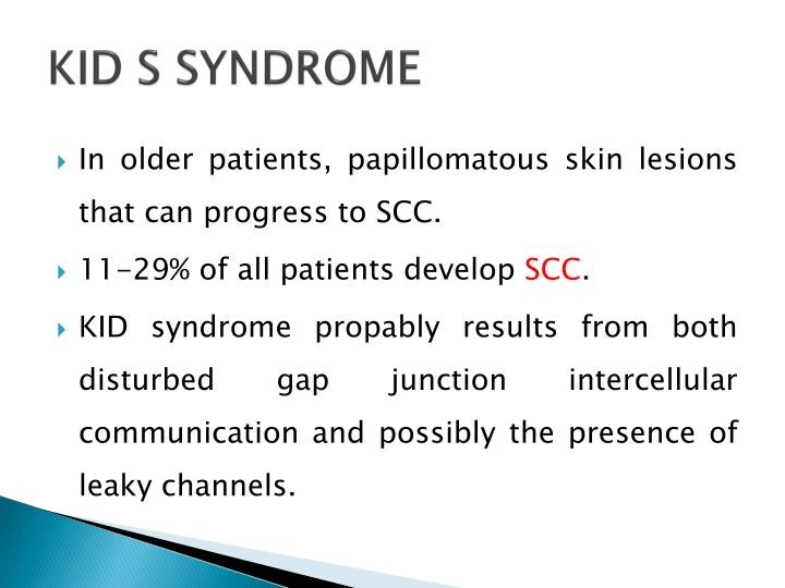 KID S SYNDROME
