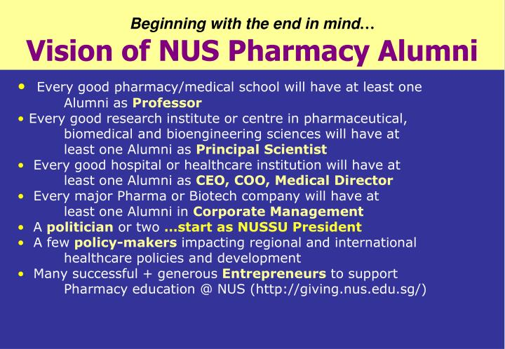 beginning with the end in mind vision of nus pharmacy alumni n.