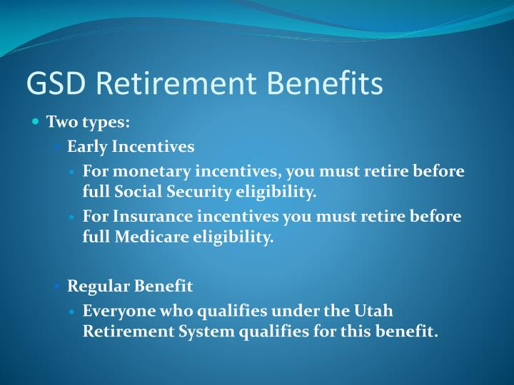 GSD Retirement Benefits