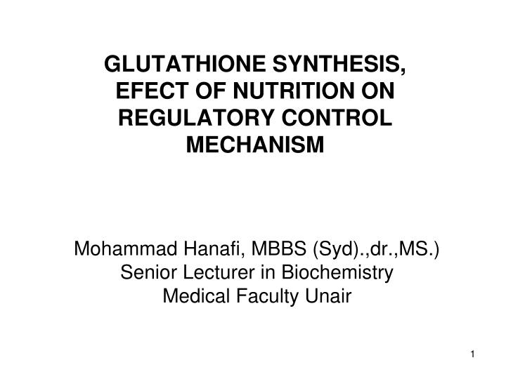 glutathione synthesis efect of nutrition on regulatory control mechanism