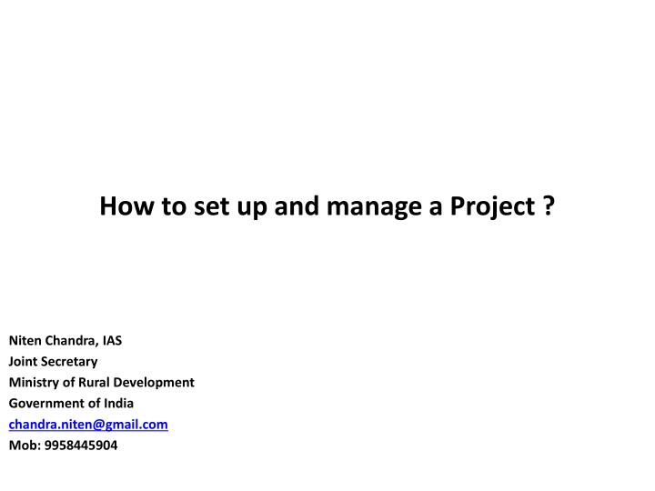 How to set up and manage a project