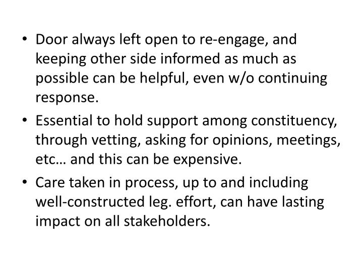 Door always left open to re-engage, and keeping other side informed as much as possible can be helpful, even w/o continuing response.