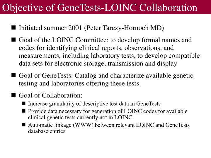 Objective of GeneTests-LOINC Collaboration