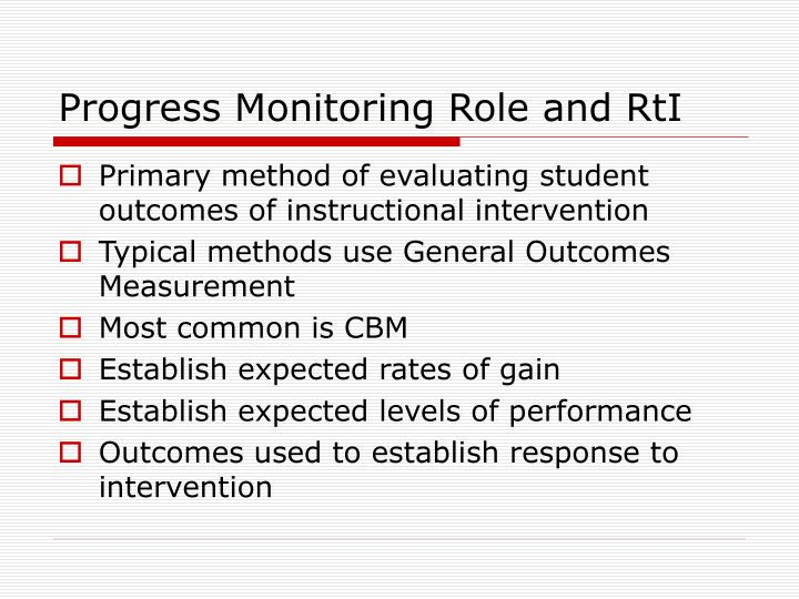 Progress monitoring role and rti