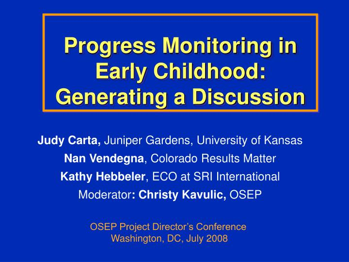 progress monitoring in early childhood generating a discussion n.