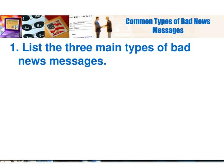 Common Types of Bad News Messages