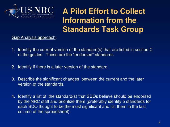A Pilot Effort to Collect Information from the