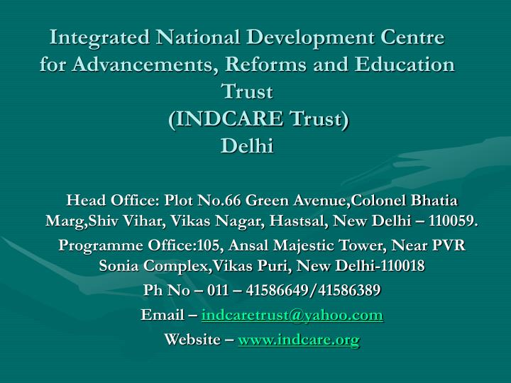 Integrated National Development Centre for Advancements, Reforms and Education Trust