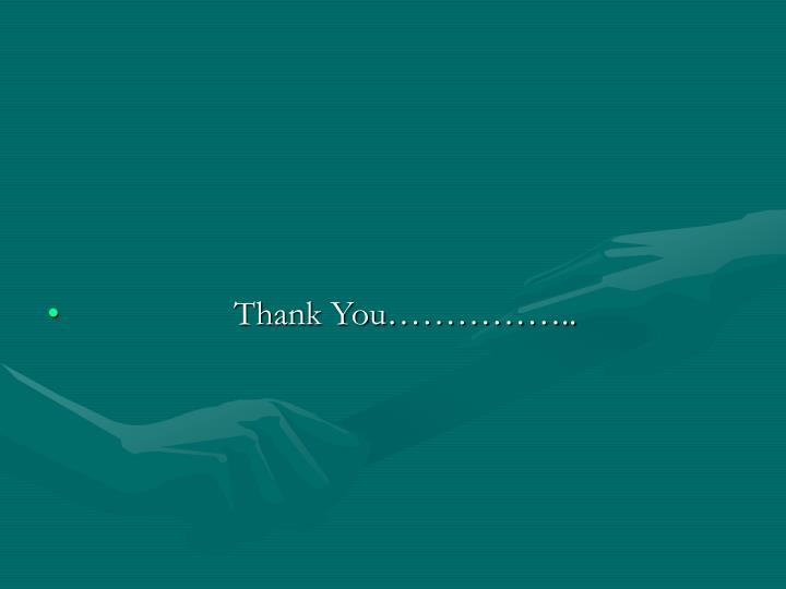 Thank You……………..