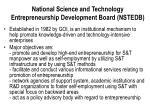 national science and technology entrepreneurship development board nstedb