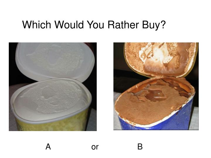 Which would you rather buy