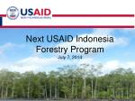 next usaid indonesia forestry program july 7 2014