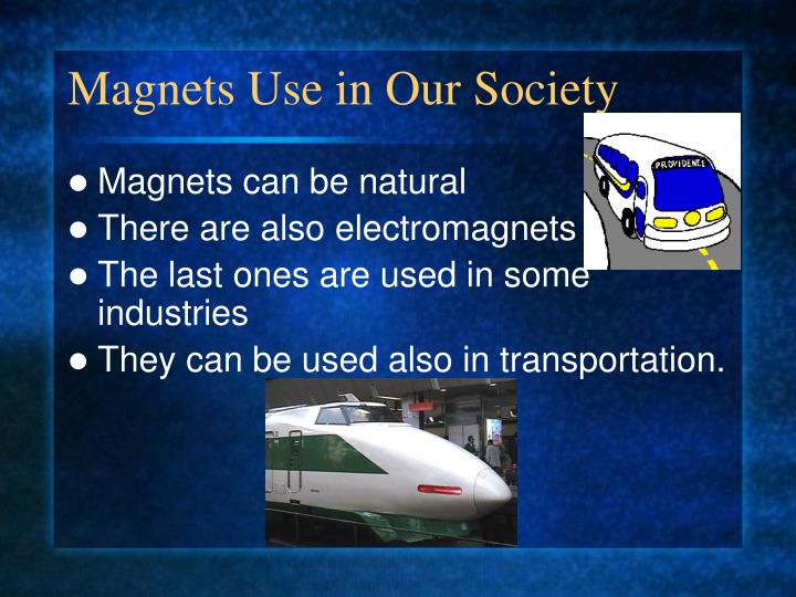 Magnets Use in Our Society
