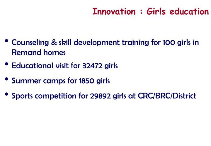 Innovation : Girls education