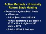 active methods university return stack heating