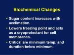 biochemical changes