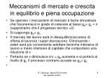 meccanismi di mercato e crescita in equilibrio e piena occupazione