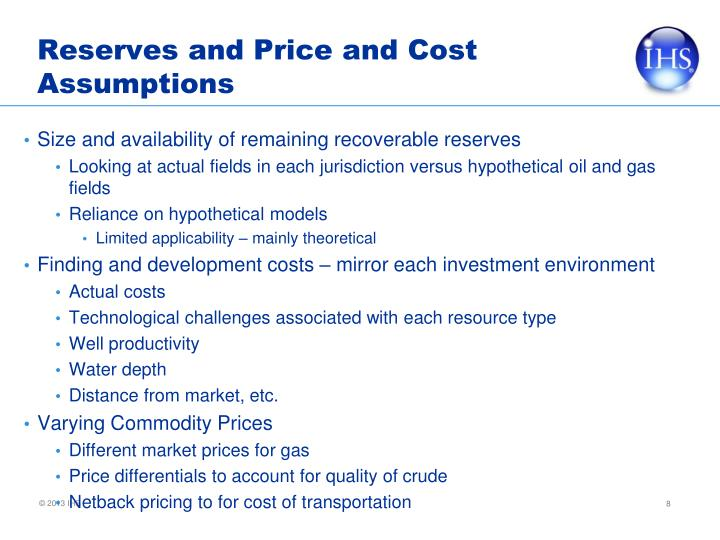 Reserves and Price and Cost Assumptions