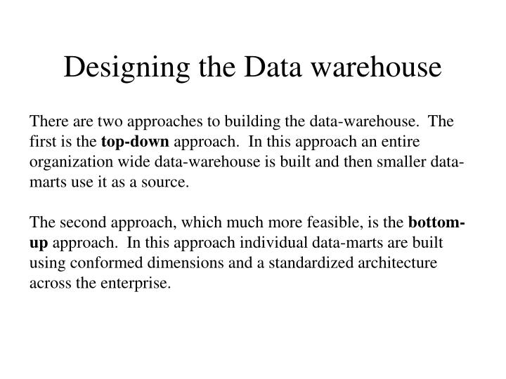 Designing the Data warehouse