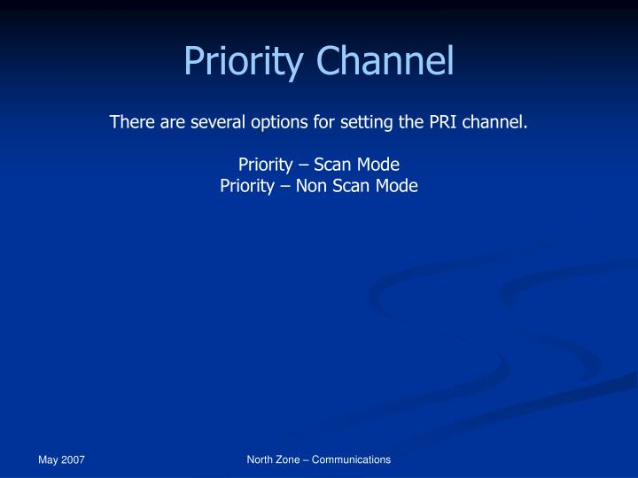 Priority Channel